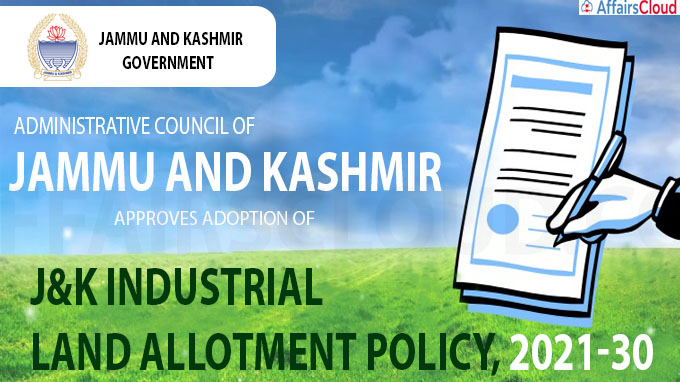 J&K Industrial Land Allotment Policy, 2021-30