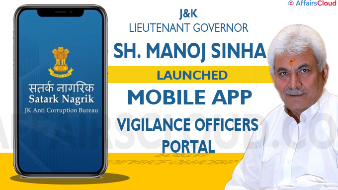 J&K LG launches Mobile App Satark Nagrik