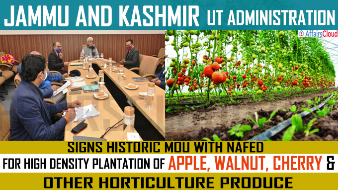 J&K UT Administration signs historic MoU with NAFED