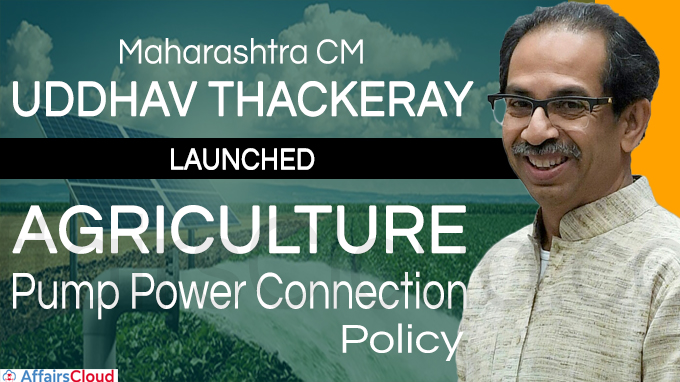 Maharashtra CM launches Agriculture Pump Power Connection Policy