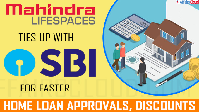 Mahindra Lifespace Developers ties up with SBI for faster home loan approvals
