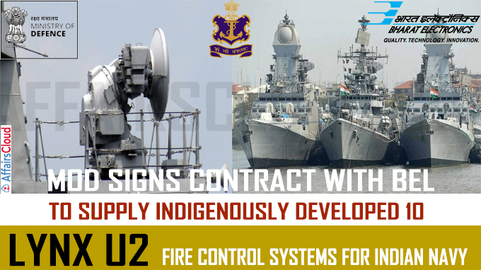 MoD signs contract with BEL to supply indigenously developed 10 Lynx U2 Fire
