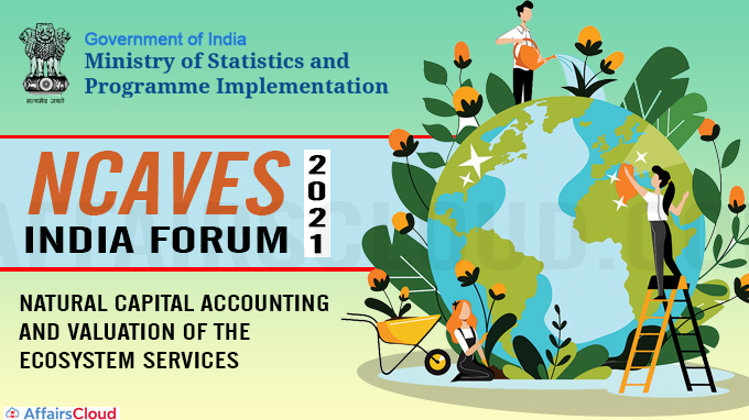 Natural Capital Accounting and Valuation of the Ecosystem Services 2021