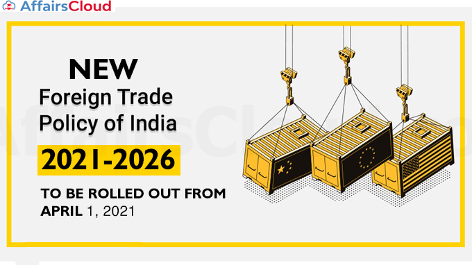 New-Foreign-Trade-Policy-2021-2026-to-be-rolled-out-from-April-1-2021