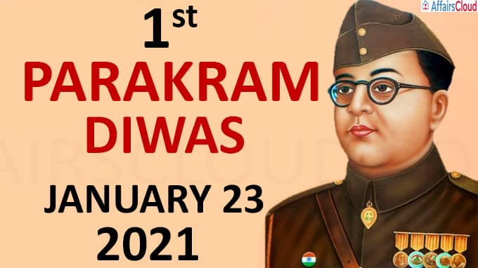Parakram Diwas - January 23 2021