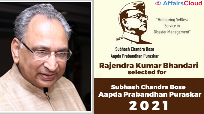 Rajendra-Kumar-Bhandari-selected-for-Subhash-Chandra-Bose-Aapda-Prabandhan-Puraskar-2021
