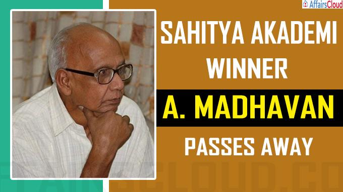 Sahitya Akademi winner Madhavan passes away