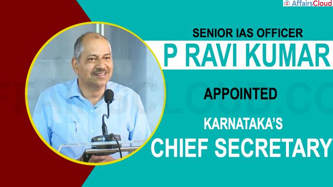 Senior IAS officer P Ravi Kumar named Karnataka's next Chief Secretary