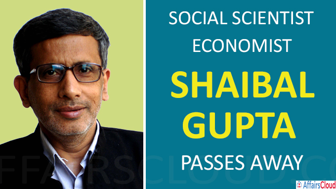 Social scientist, economist Shaibal Gupta passes away
