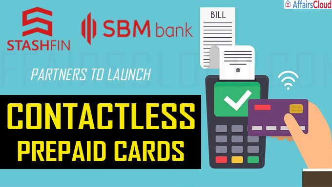 StashFin Partners with SBM Bank India to launch contactless prepaid cards
