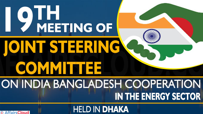 The 19th meeting of the Joint Steering Committee