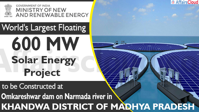 The world's largest floating 600 MW solar energy project new