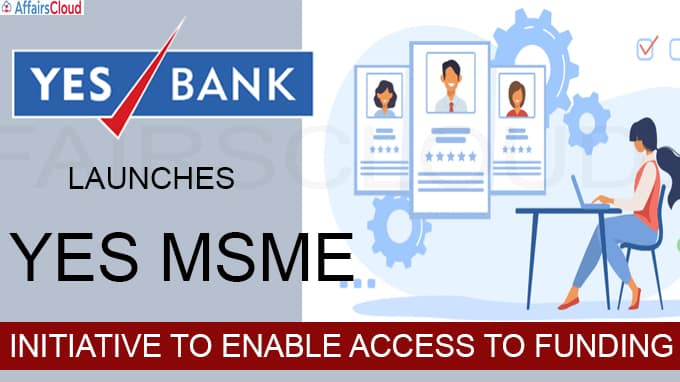 YES BANK launches YES MSME initiative to enable access to funding
