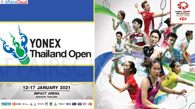 Yonex Thailand Open held from Jan 12-17, 2021