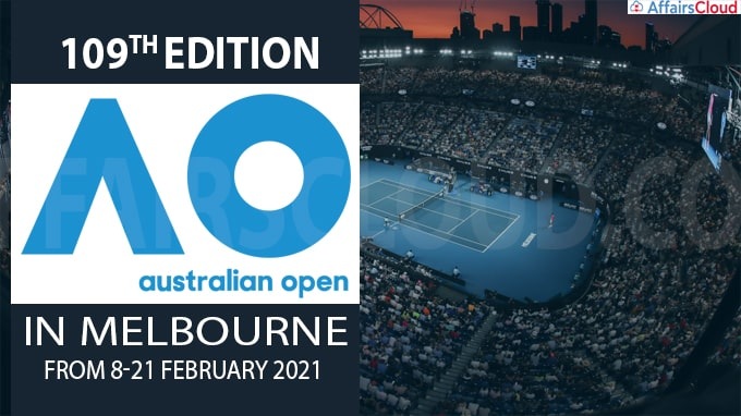 109th edition of the Australian Open in Melbourne