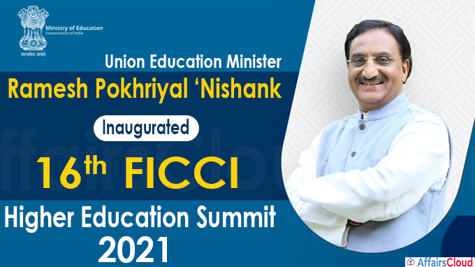 16th FICCI Higher Education Summit 2021