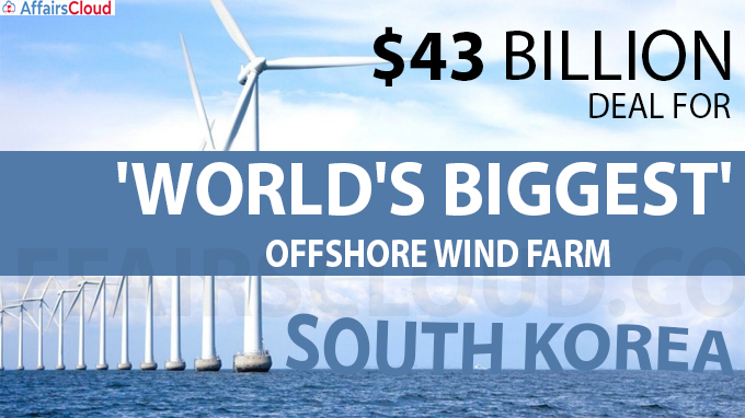 $43 billion deal for 'world's biggest' offshore wind farm in South Korea