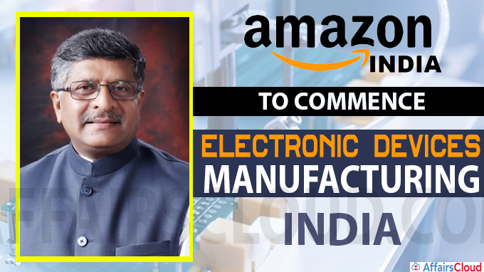 Amazon India to commence Electronic Devices Manufacturing in India