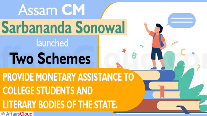 Assam CM launches schemes for college students, literary bodies