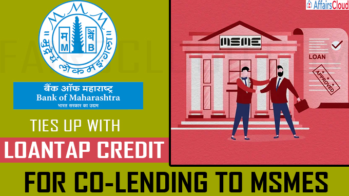 Bank of Maharashtra ties up with LoanTap Credit for co-lending to MSMEs