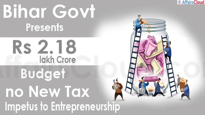 Bihar govt presents Rs 2.18 lakh crore budget