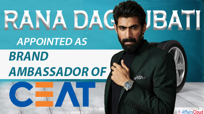 CEAT ropes in Rana Daggubati as brand ambassador