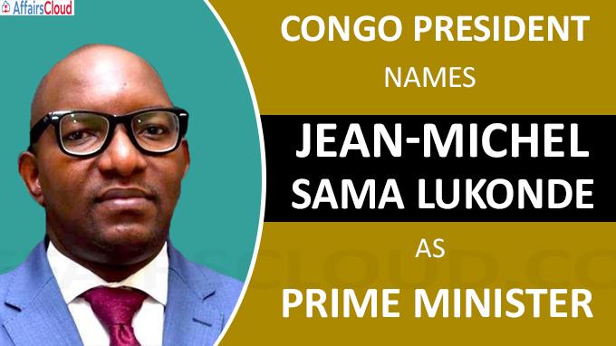 Congo president names Jean-Michel Sama Lukonde as new Prime Minister