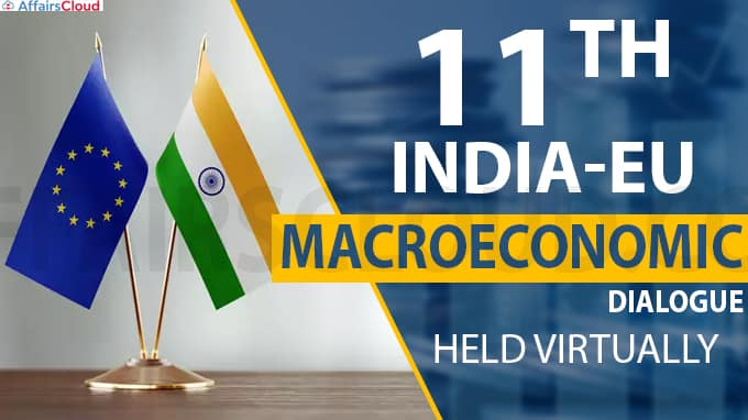 Eleventh India-EU Macroeconomic Dialogue held virtually