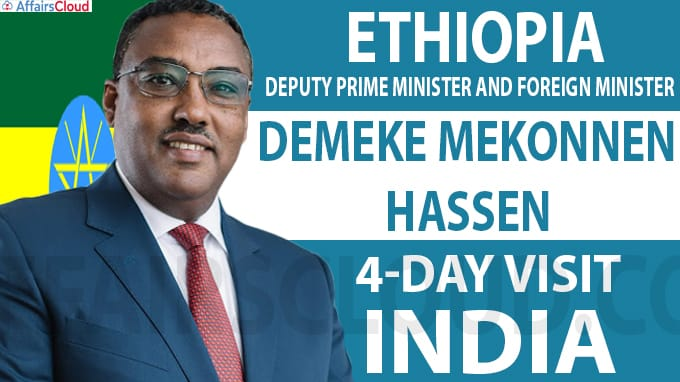 Ethiopia Deputy Prime Minister and Foreign Minister, Demeke Mekonnen Hassen