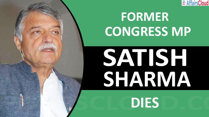 Former Congress MP Satish Sharma dies at 73