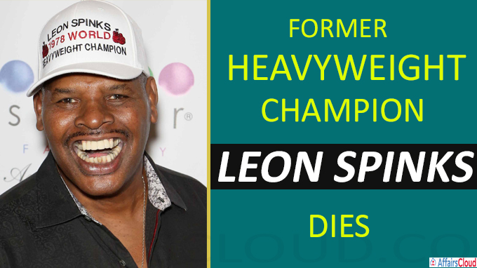 Former heavyweight champion Leon Spinks dies at 67