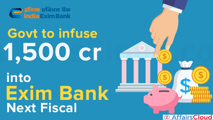 Govt-to-infuse-Rs-1,500-cr-into-Exim-Bank-next-fiscal