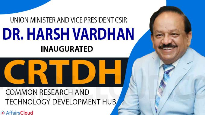 Harsh Vardhan inaugurates CRTDH