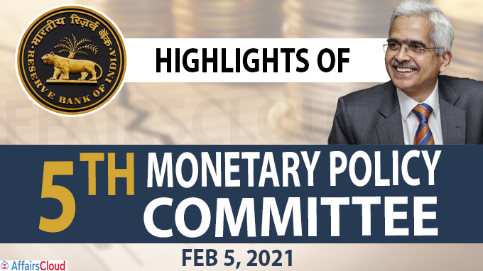 Highlights of 5th Monetary Policy Committee