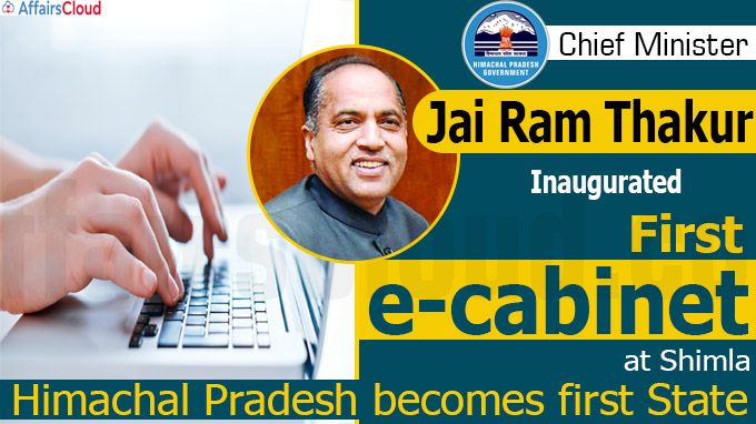 Himachal Pradesh becomes first State to implement e-cabinet