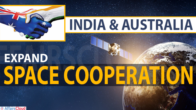 India & Australia expand space cooperation