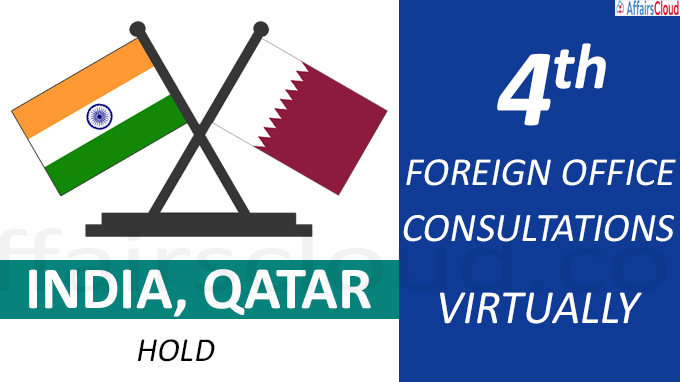 India, Qatar hold fourth Foreign Office Consultations virtuall