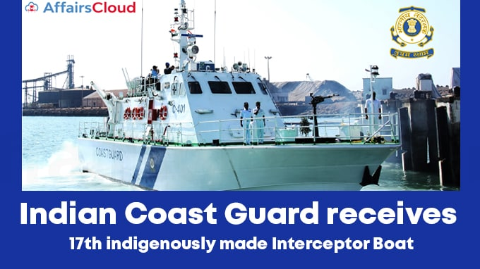 Indian-Coast-Guard-receives-17th-indigenously-made-Interceptor-Boat