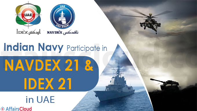 Indian Navy to participate in NAVDEX 21 and IDEX 21