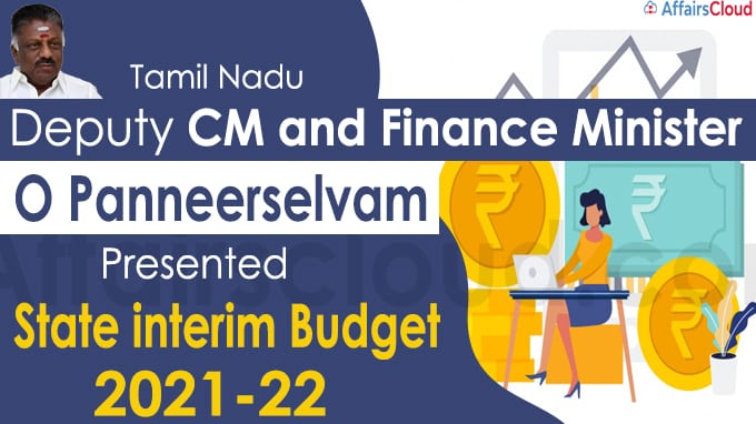 Interim budget for year 2021-22 presented in Tamil Nadu state assembly