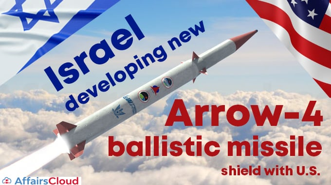 Israel-developing-new-Arrow-4-ballistic-missile-shield-with-U.S