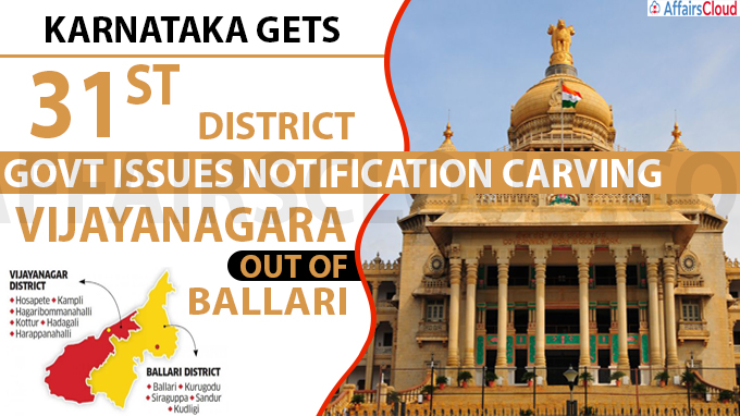 Karnataka gets 31st district_ govt issues notification carving