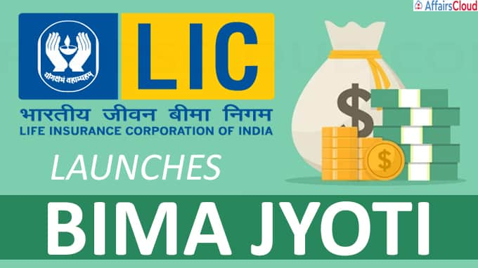 Life Insurance Corporation (LIC) of India launches Bima Jyoti