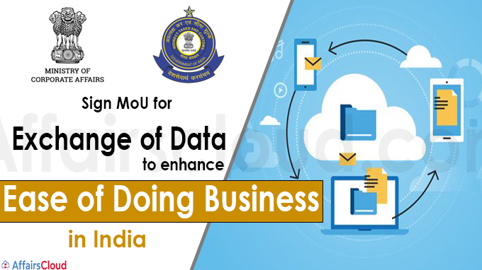 Ministry of Corporate Affairs, CBIC sign MoU for exchange of data