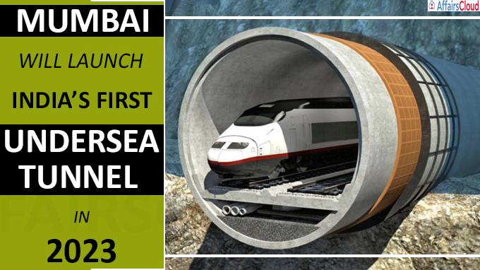 Mumbai will launch India's first undersea tunnel in 2023