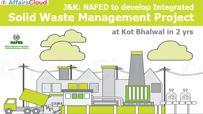 NAFED-to-develop-Integrated-Solid-Waste-Management-Project-at-Kot-Bhalwal-in-2-yrs