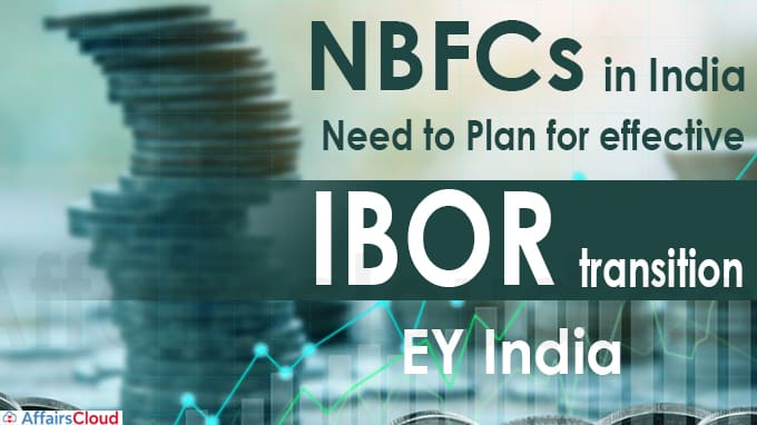 NBFCs in India need to plan for effective IBOR transition