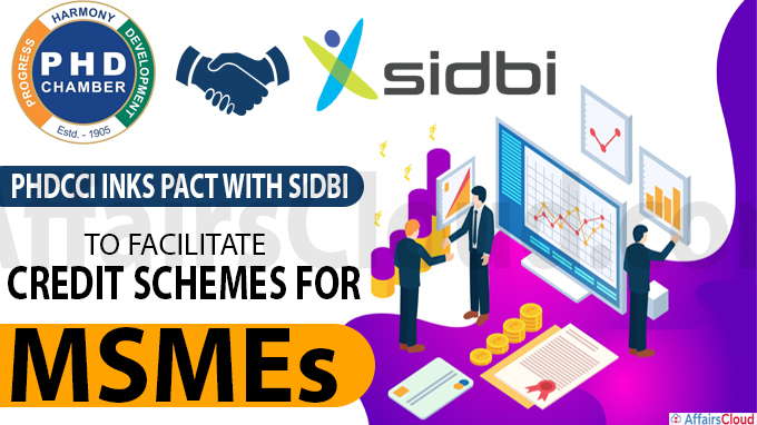 PHDCCI inks pact with SIDBI
