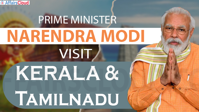 PM Modi's visit to Kerala and Tamil Nadu