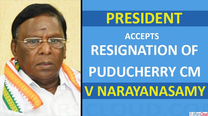 President accepts resignation of Puducherry CM V Narayanasamy